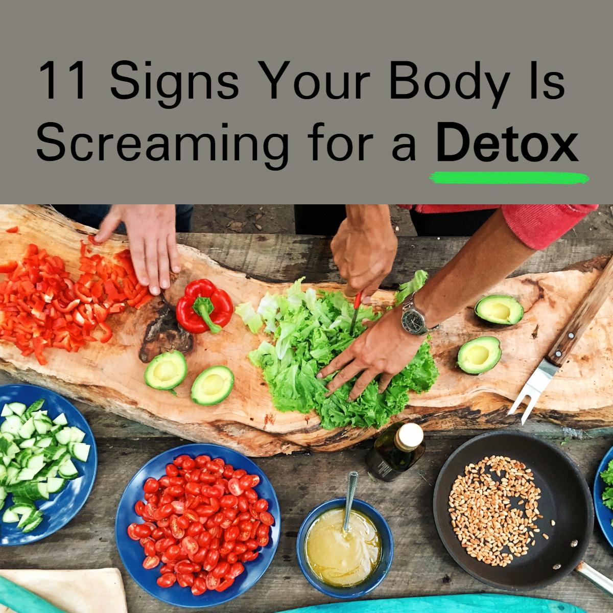11 signs DETOX